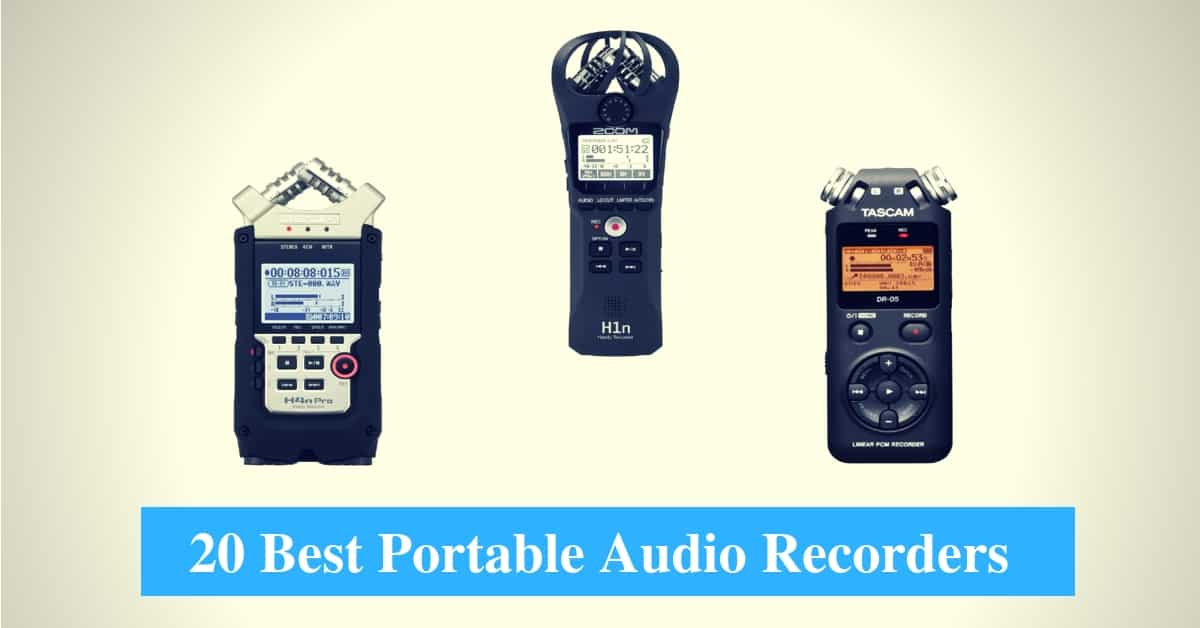 Best Portable Audio Recorders & Best Portable Audio Recorder Brands