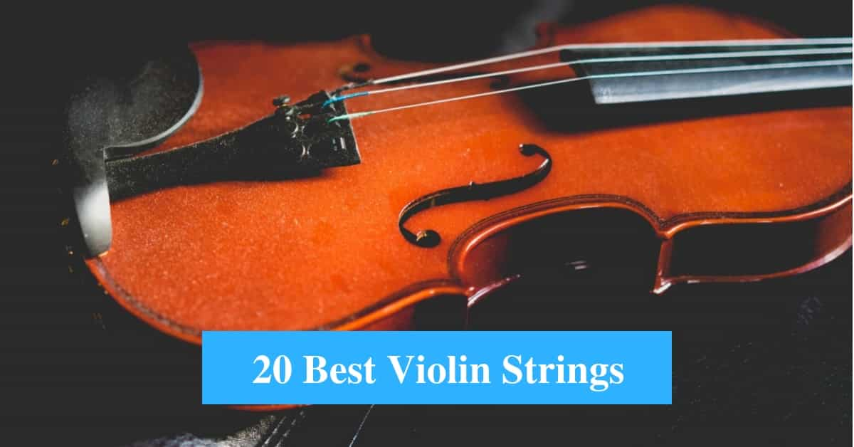 Best Violin Strings & Best Violin String Brands