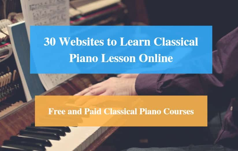 Learn Classical Piano Lesson Online, Free and Paid Classical Piano Courses