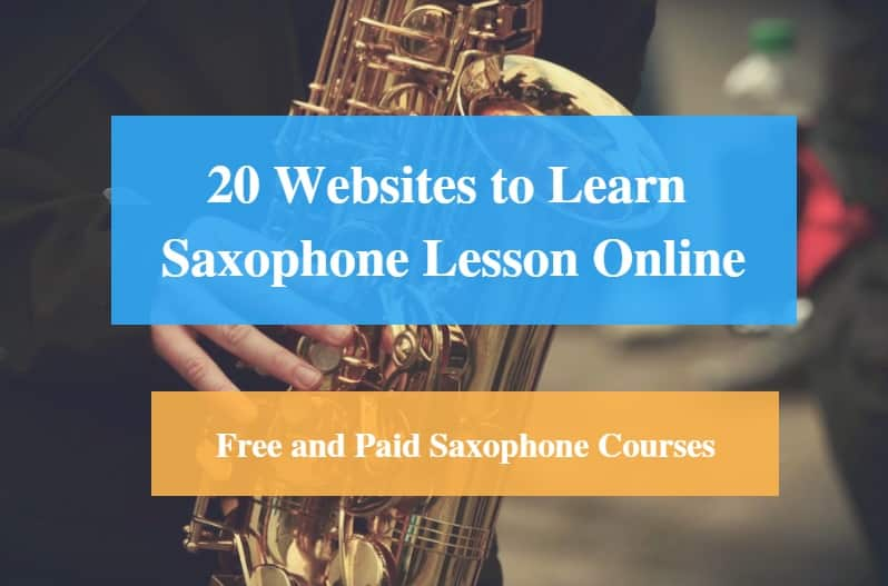 Learn Saxophone Lesson Online, Free and Paid Saxophone Courses