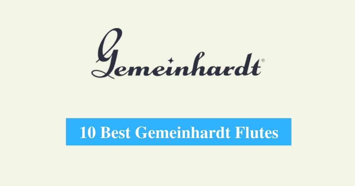 Best Gemeinhardt Flutes