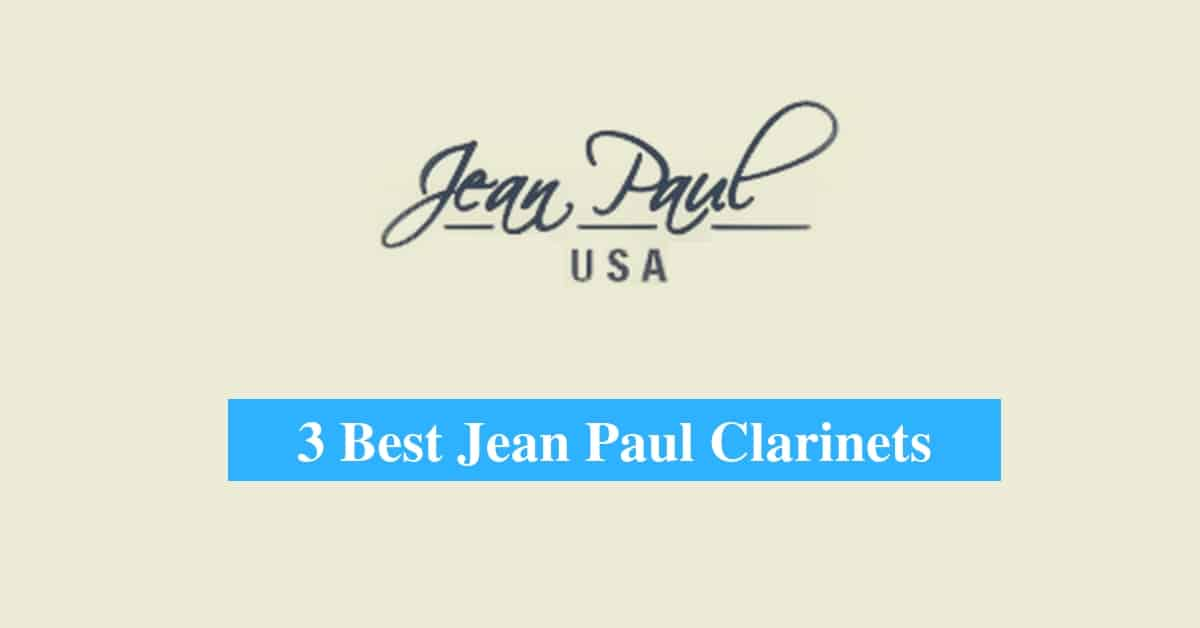 Best Jean Paul Clarinets