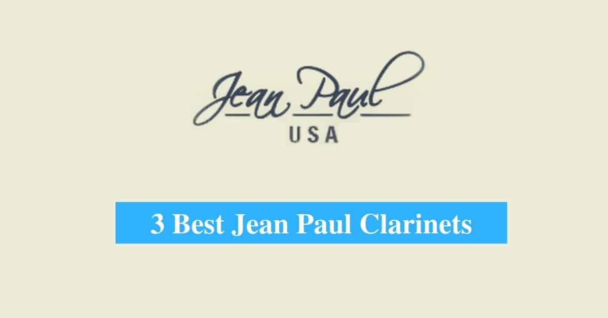 Best Jean Paul Clarinets