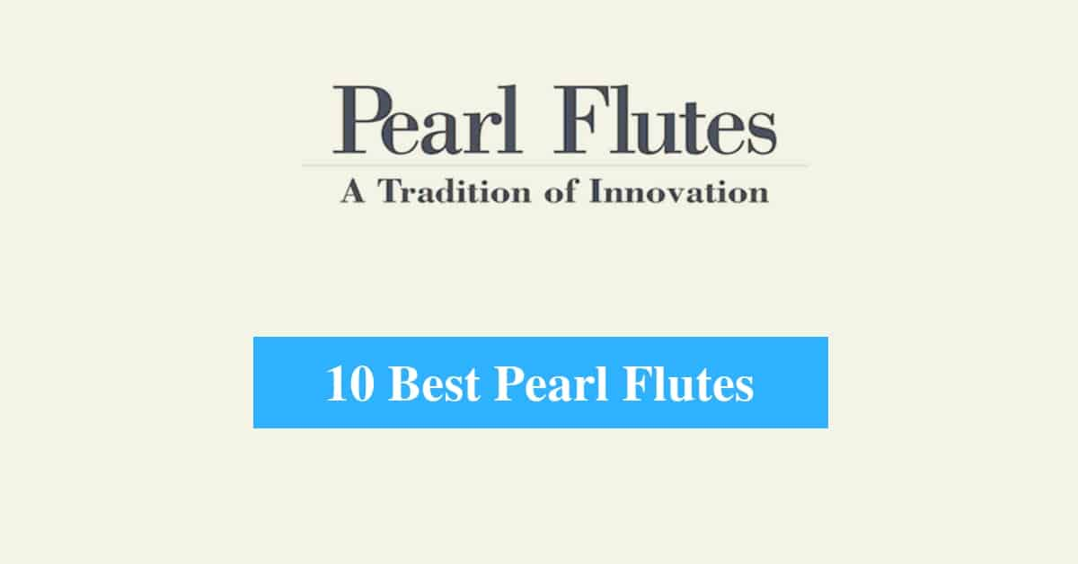 Best Pearl Flutes