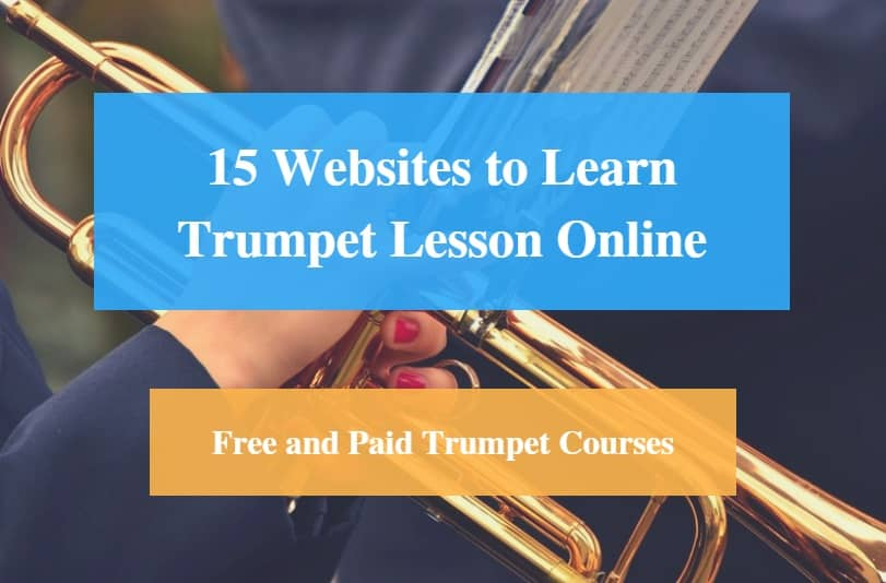 Learn Trumpet Lesson Online, Free and Paid Trumpet Courses