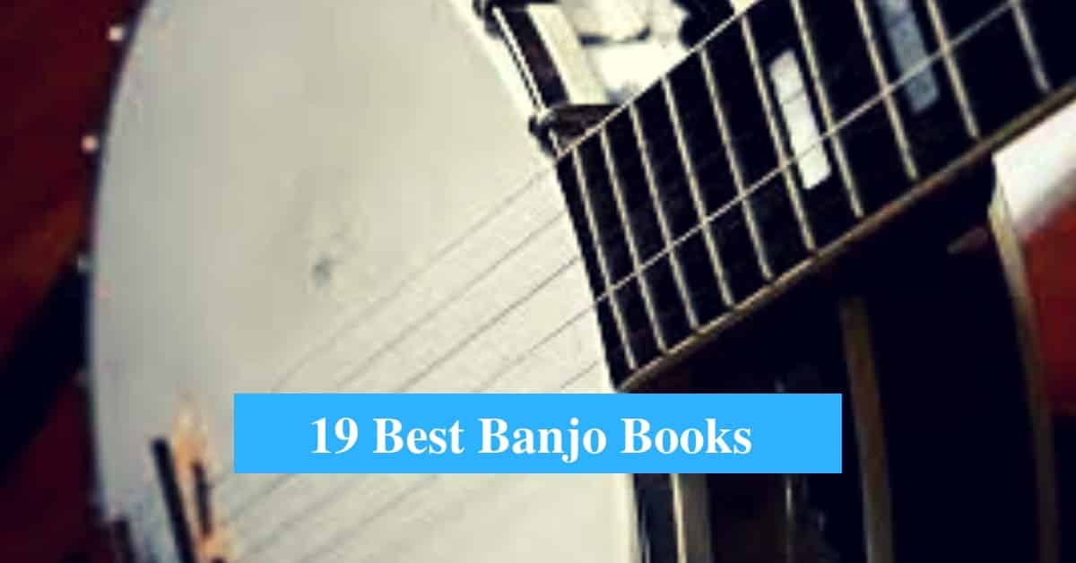 19 Best Banjo Book Reviews 2019 (Best Books to Learn Banjo) - CMUSE