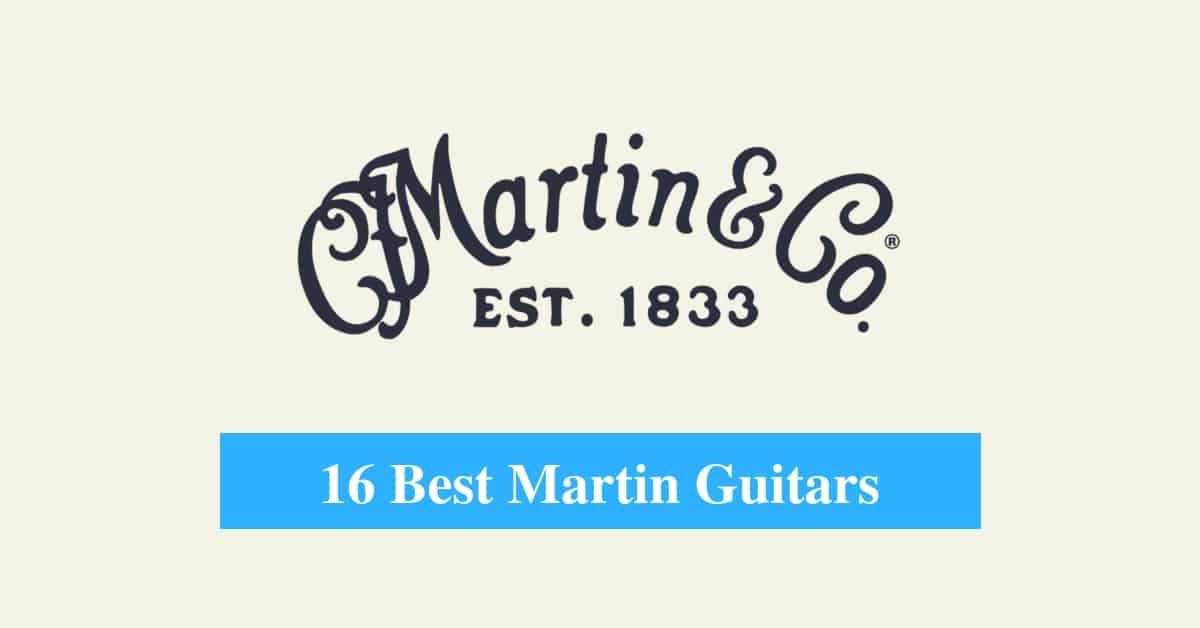Best Martin Guitars