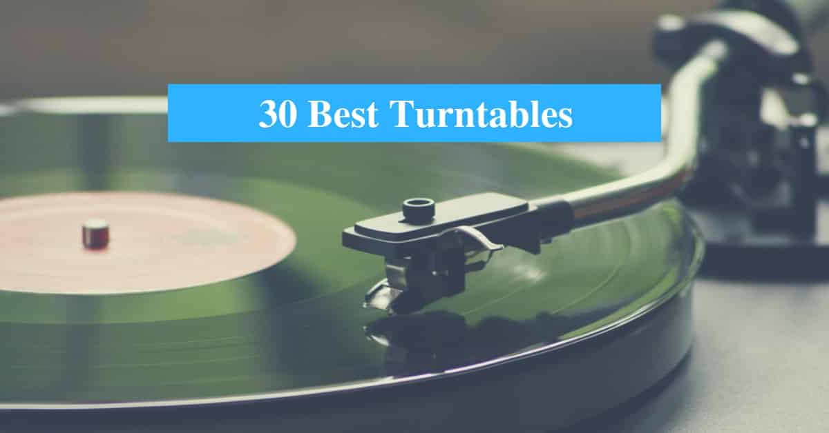 Best Turntable & Best Turntable Brands