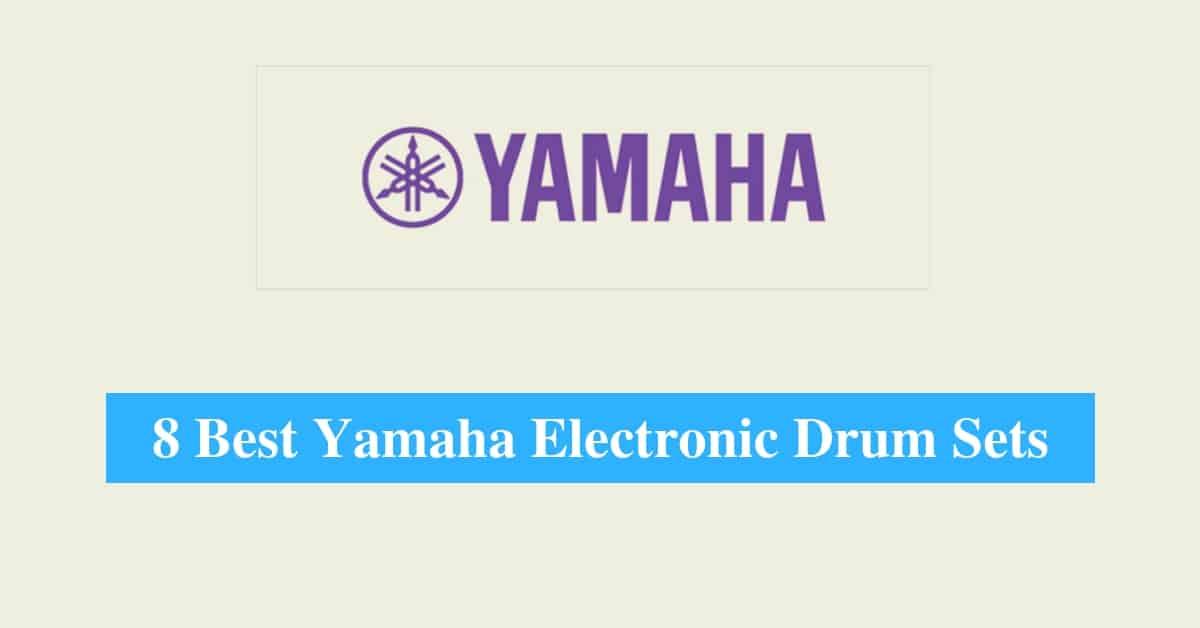 Best Yamaha Electronic Drum Sets