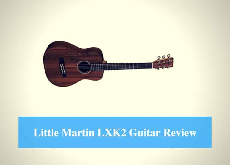 Martin LXK2 Guitar Review