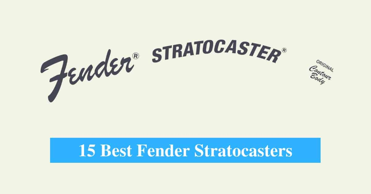 15 Best Fender Stratocaster Reviews 2019 - CMUSE