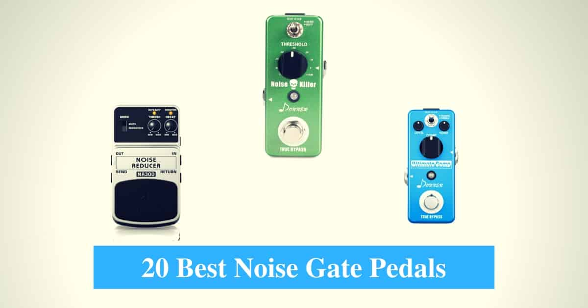Best Noise Gate Pedals & Best Noise Gate Pedal Brands