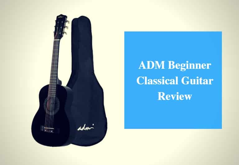 ADM Beginner Classical Guitar Review
