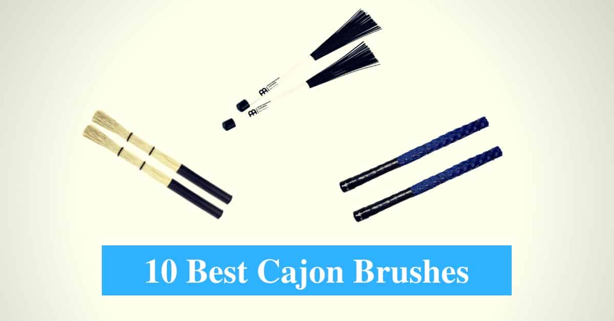 Best Cajon Brush & Best Cajon Brush Brands