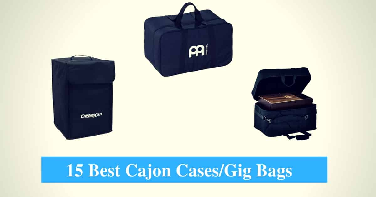 Best Cajon Cases and Gig Bags