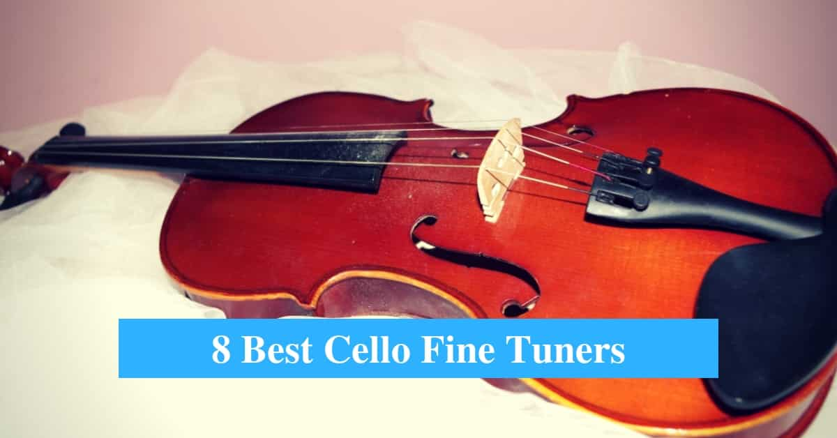 Best Cello Fine Tuner & Best Tuner Brands for Cello