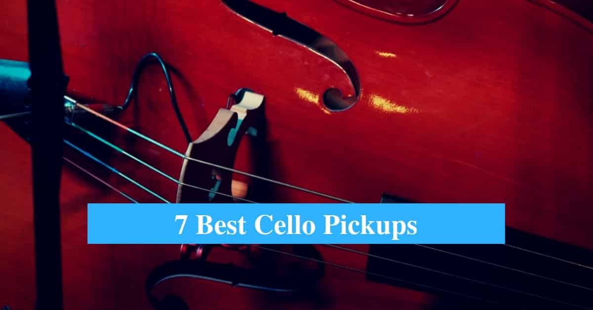 Best Cello Pickups & Best Pickup Brands for Cello