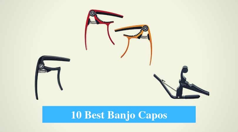Best Banjo Capos & Best Banjo Capo Brands