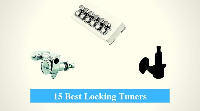 15 Best Locking Tuner Reviews 2019 (Famous Guitar Locking Tuner