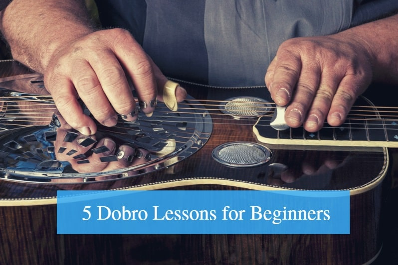 Dobro Lessons for Beginners