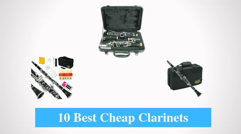 Best Cheap Clarinet & Best Budget Clarinet