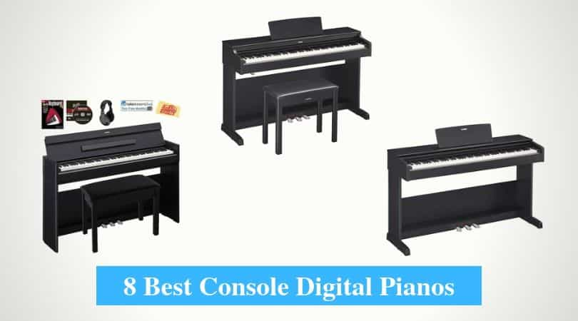 Best Console Digital Pianos
