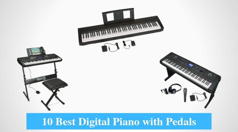 Best Digital Piano with Pedals