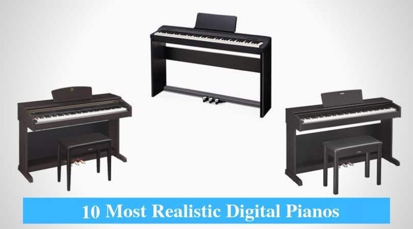 Most Realistic Digital Piano