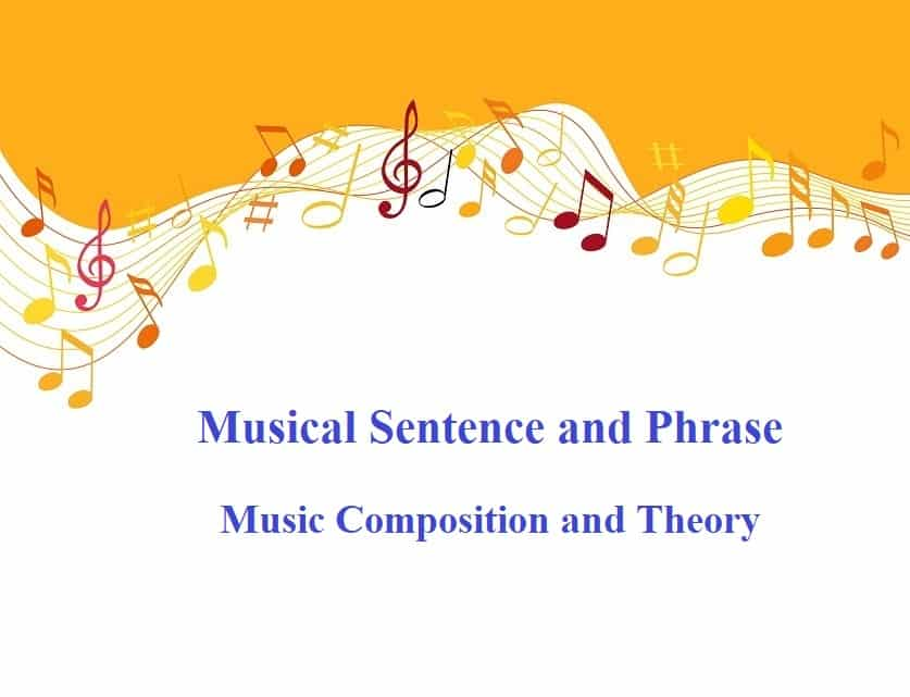 Musical Sentence and Phrase