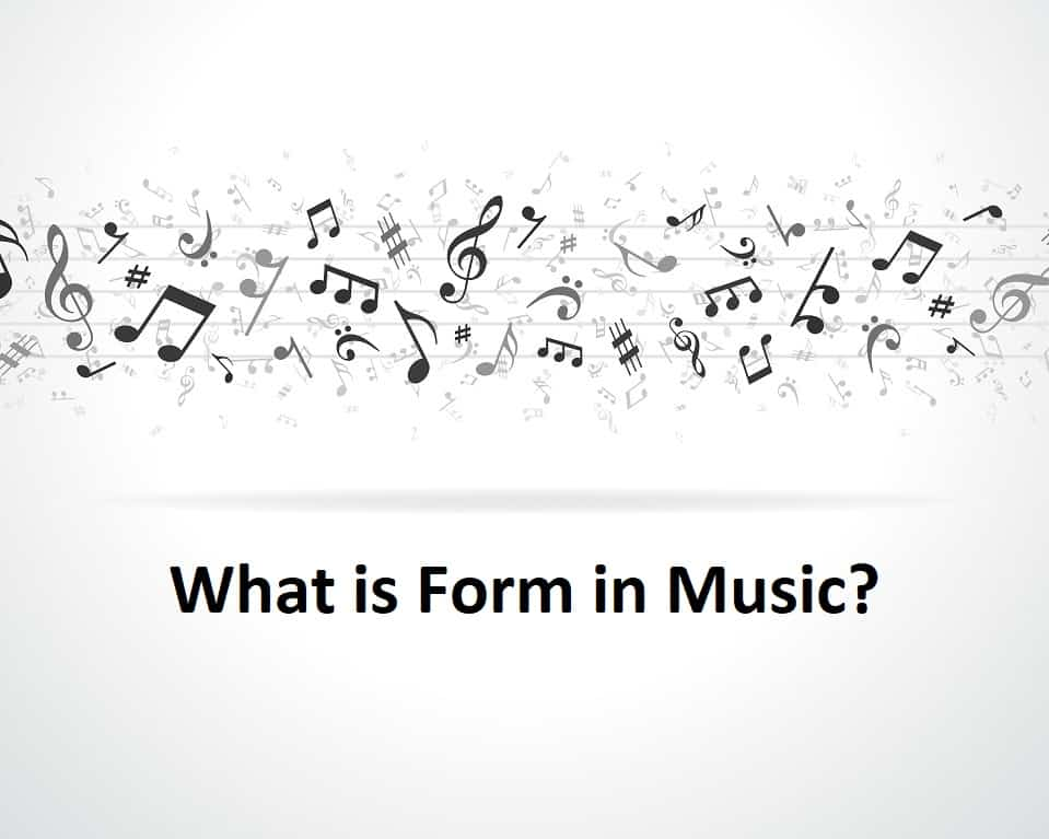 What is Form in Music?