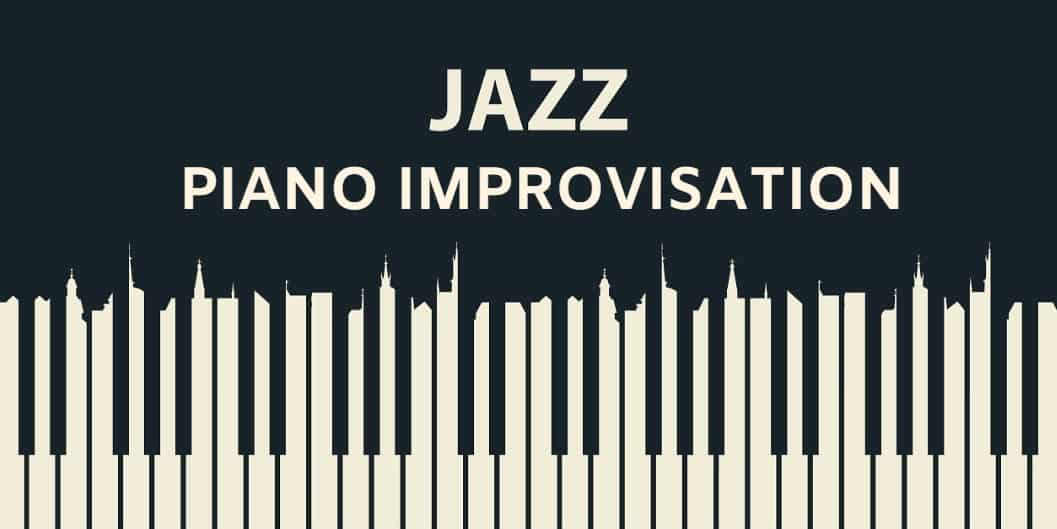 Jazz Piano Improvisation