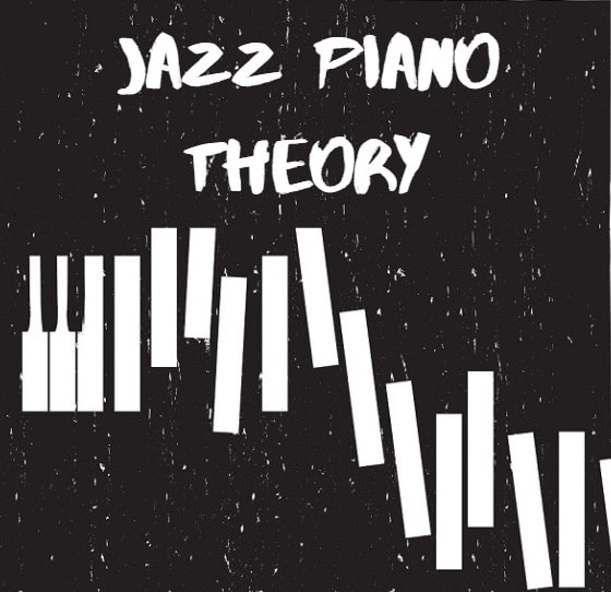 Jazz Piano Theory