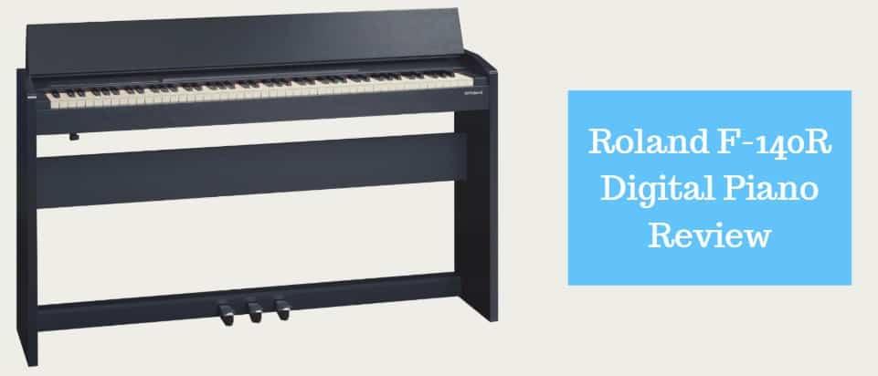 Roland F-140R Digital Piano Review