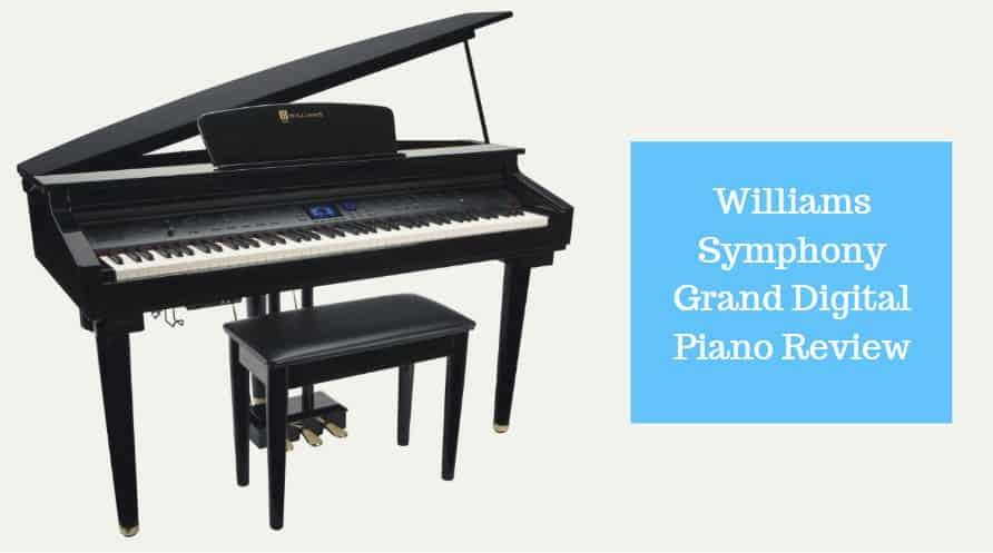 Williams Symphony Grand Digital Piano Review