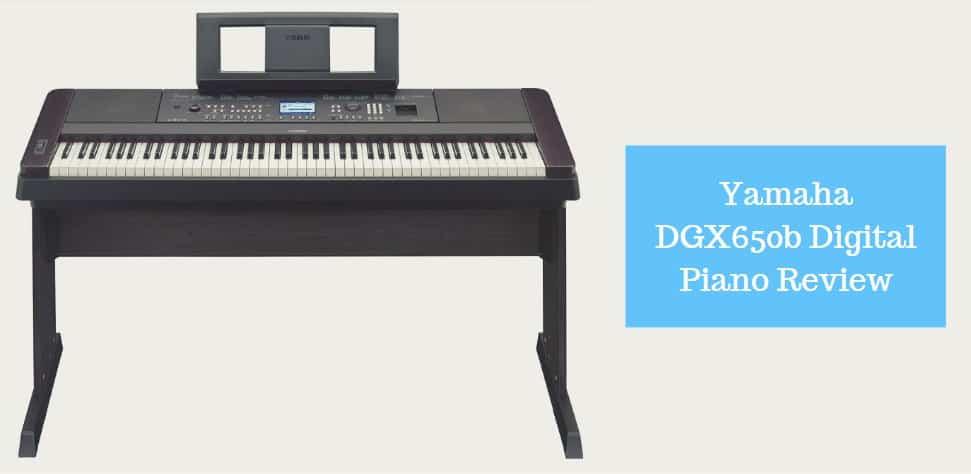 Yamaha DGX650b Digital Piano Review