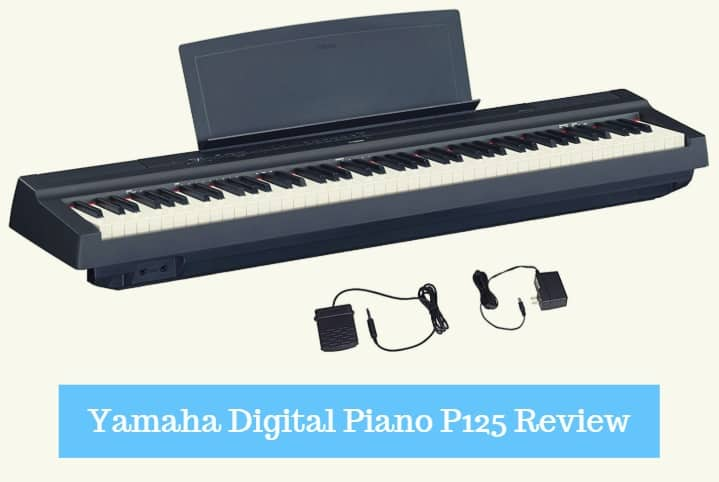 Yamaha Digital Piano P125 Review