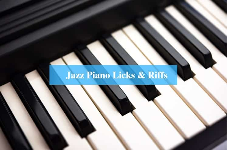 Jazz Piano Licks & Riffs