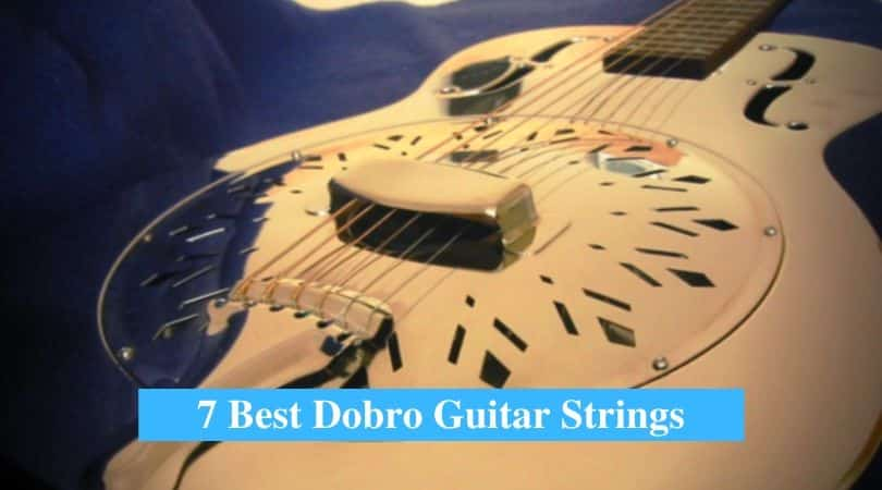 Best Dobro Guitar Strings