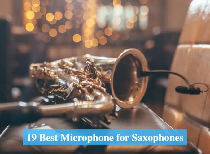 Best Microphone for Saxophones