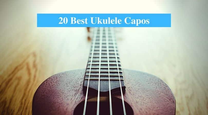Best Ukulele Capos
