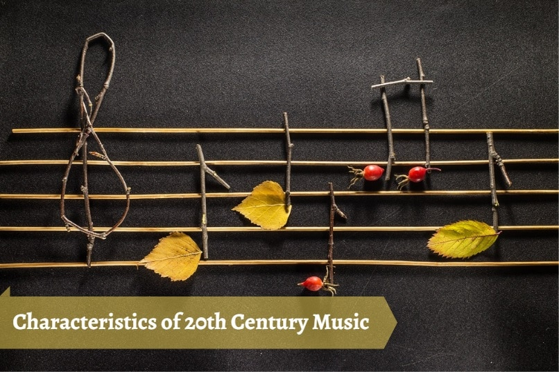 Characteristics of 20th Century Music