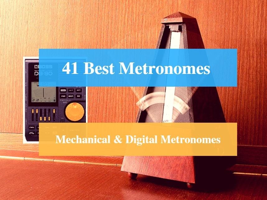 Best Metronome, Best Instrument Tuner, Best Mechanical Metronome & Best Digital Metronome