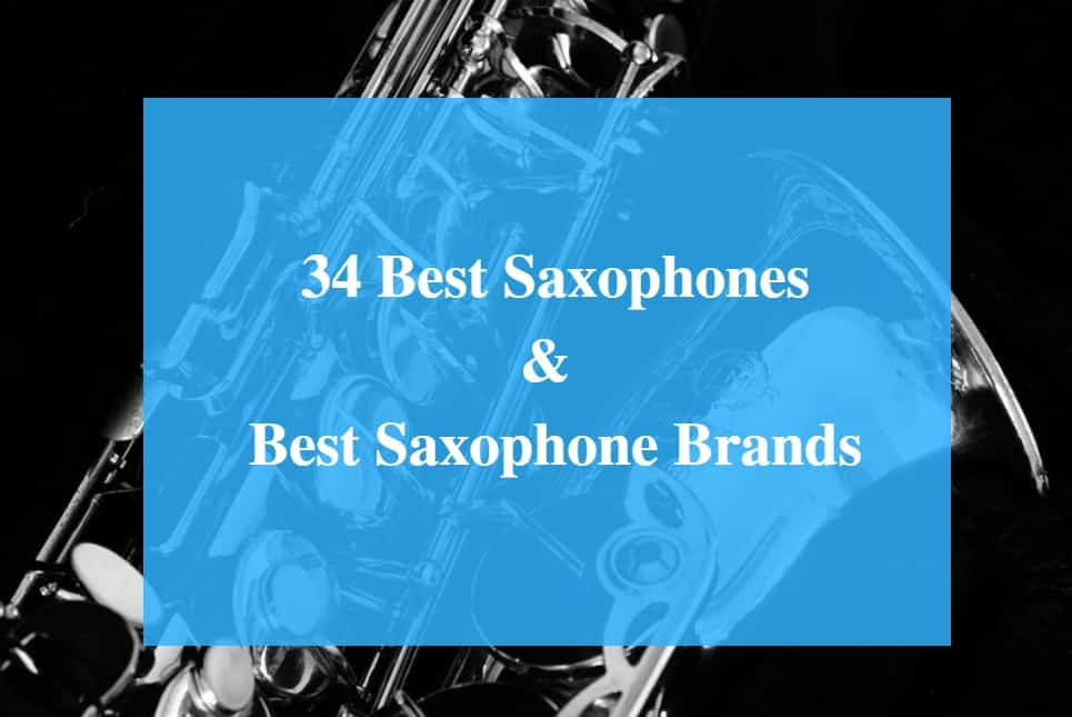 Best Saxophone & Best Saxophone Brands