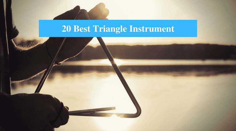 Best Triangle Instrument