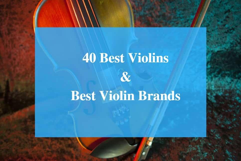 Best Violin & Best Violin Brands