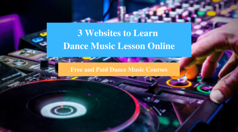 Learn Dance Music Lesson Online