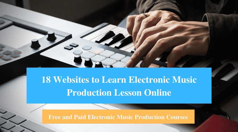 Learn Electronic Music Production Lesson Online