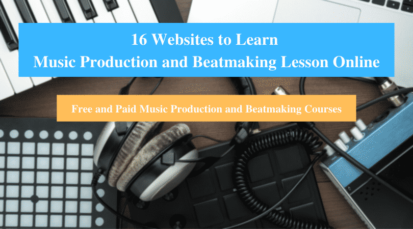 Learn Music Production and Beatmaking Lesson Online