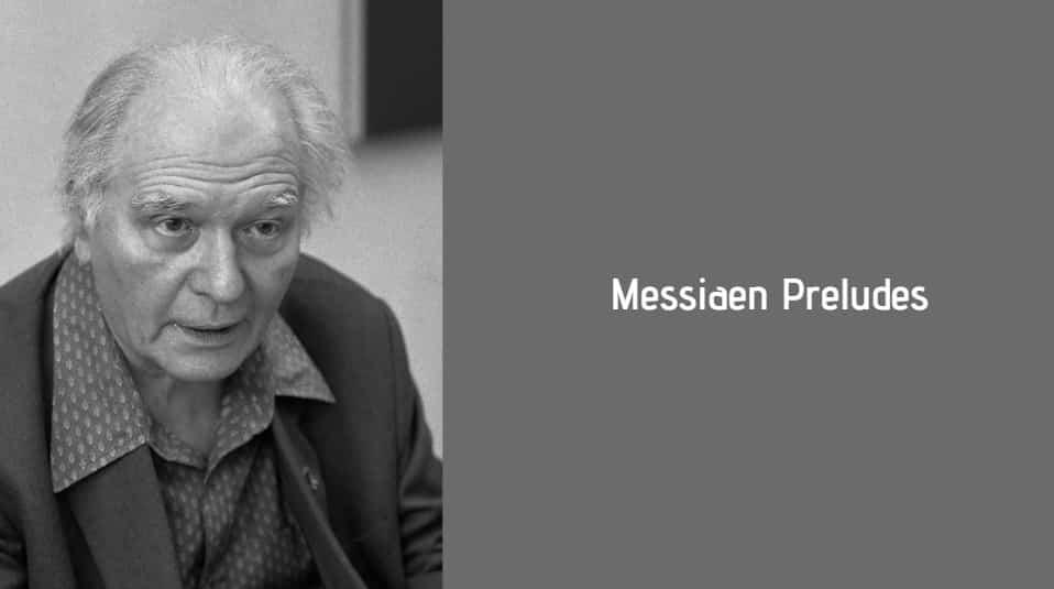 Messiaen Preludes