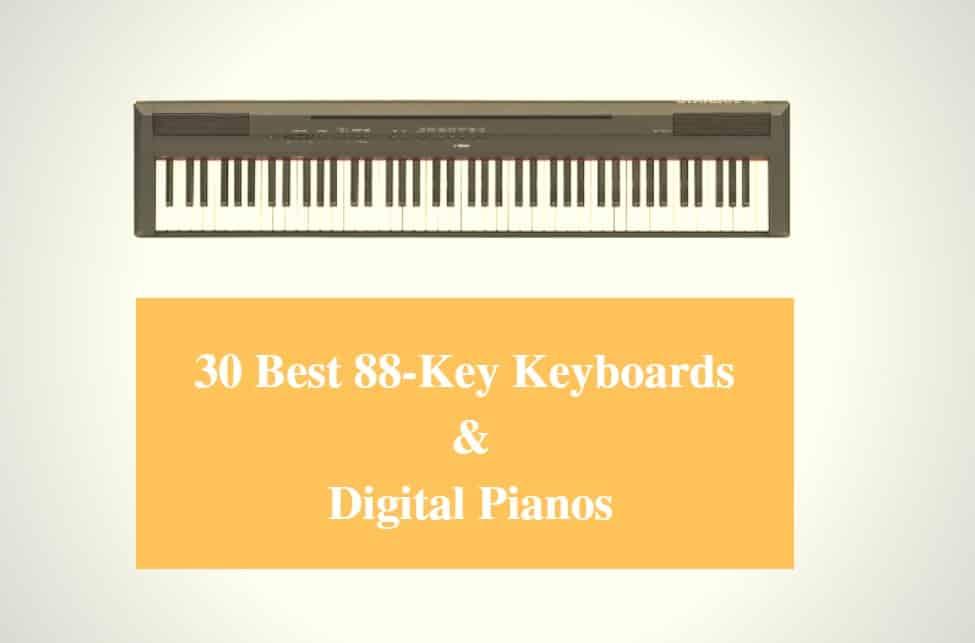 Best 88-Key Keyboard & Best 88-Keys Digital Piano